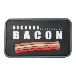 Because Bacon PVC patch